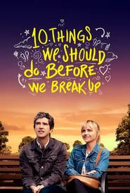10 Things We Should Do Before We Break Up 2020 123movies
