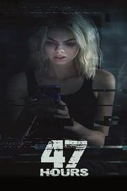 47 Hours to Live 2019 123movies