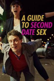 A Guide to Second Date Sex 2019 123movies