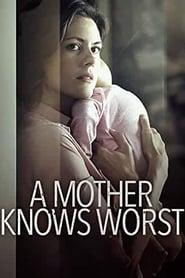 A Mother Knows Worst 2020 123movies
