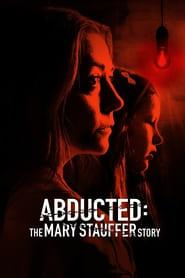 Abducted: The Mary Stauffer Story 2019 123movies