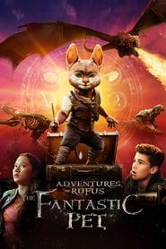 Adventures of Rufus: The Fantastic Pet 2020 123movies