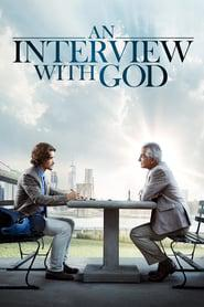 An Interview with God 2018 123movies