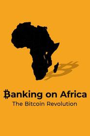 Banking on Africa: The Bitcoin Revolution 2020 123movies