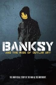 Banksy and the Rise of Outlaw Art 2020 123movies