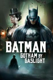 Batman: Gotham by Gaslight 2018 123movies