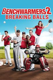 Benchwarmers 2: Breaking Balls 2019 123movies