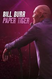 Bill Burr: Paper Tiger 2019 123movies