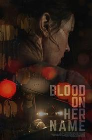 Blood on Her Name 2020 123movies
