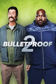 Bulletproof 2 2020 123movies
