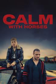 Calm with Horses 2020 123movies