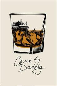 Come to Daddy 2019 123movies