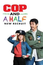 Cop and a Half: New Recruit 2020 123movies