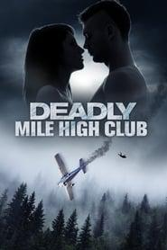 Deadly Mile High Club 2020 123movies