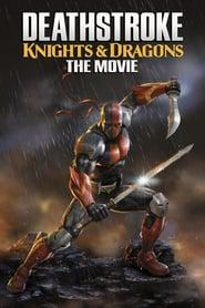 Deathstroke: Knights & Dragons – The Movie 2020 123movies