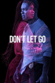 Don't Let Go 2019 123movies