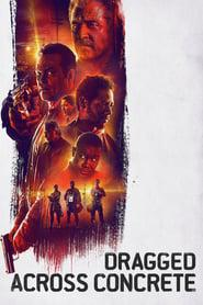 Dragged Across Concrete 2019 123movies