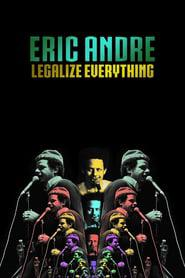 Eric Andre: Legalize Everything 2020 123movies