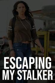Escaping My Stalker 2020 123movies
