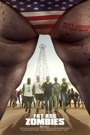Fat Ass Zombies 2020 123movies