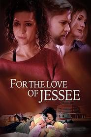 For the Love of Jessee 2020 123movies