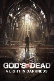 God's Not Dead: A Light in Darkness 2018 123movies