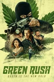 Green Rush 2020 123movies