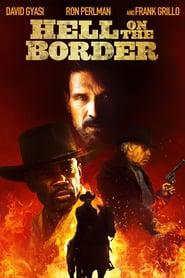 Hell on the Border 2019 123movies