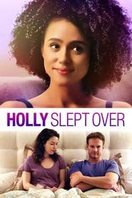 Holly Slept Over 2020 123movies