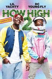 How High 2 2019 123movies