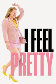 I Feel Pretty 2018 123movies