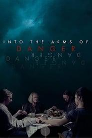 Into the Arms of Danger 2020 123movies