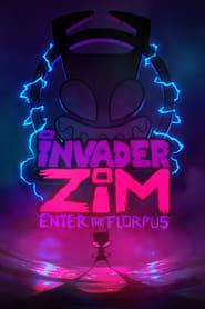 Invader ZIM: Enter the Florpus 2019 123movies
