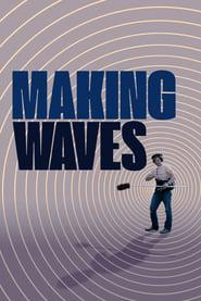 Making Waves: The Art of Cinematic Sound 2019 123movies
