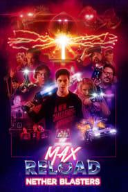 Max Reload and the Nether Blasters 2020 123movies