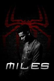 MILES: A Spider-Man Fan Film 2020 123movies