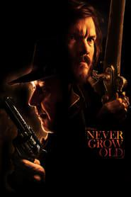 Never Grow Old 2019 123movies