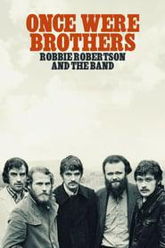 Once Were Brothers: Robbie Robertson and The Band 2020 123movies