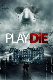 Play or Die 2019 123movies