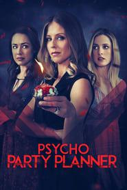 Psycho Party Planner 2020 123movies