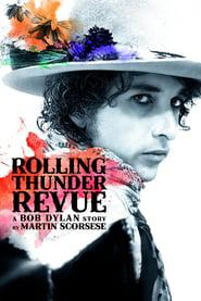 Rolling Thunder Revue: A Bob Dylan Story by Martin Scorsese 2019 123movies