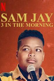 Sam Jay: 3 in the Morning 2020 123movies