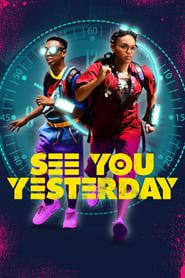 See You Yesterday 2019 123movies