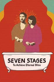 Seven Stages to Achieve Eternal Bliss 2020 123movies