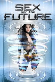 Sex and the Future 2020 123movies