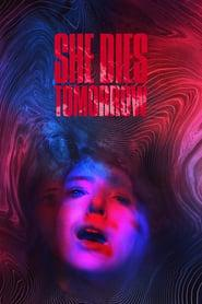 She Dies Tomorrow 2020 123movies