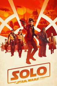 Solo: A Star Wars Story 2018 123movies