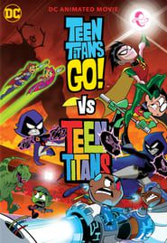 Teen Titans Go! vs. Teen Titans 2019 123movies