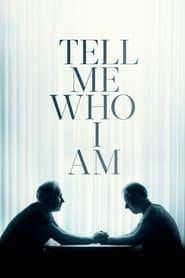 Tell Me Who I Am 2019 123movies