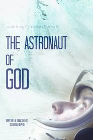 The Astronaut of God 2020 123movies